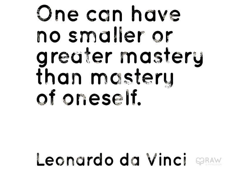 quote mastery oneself da vinci