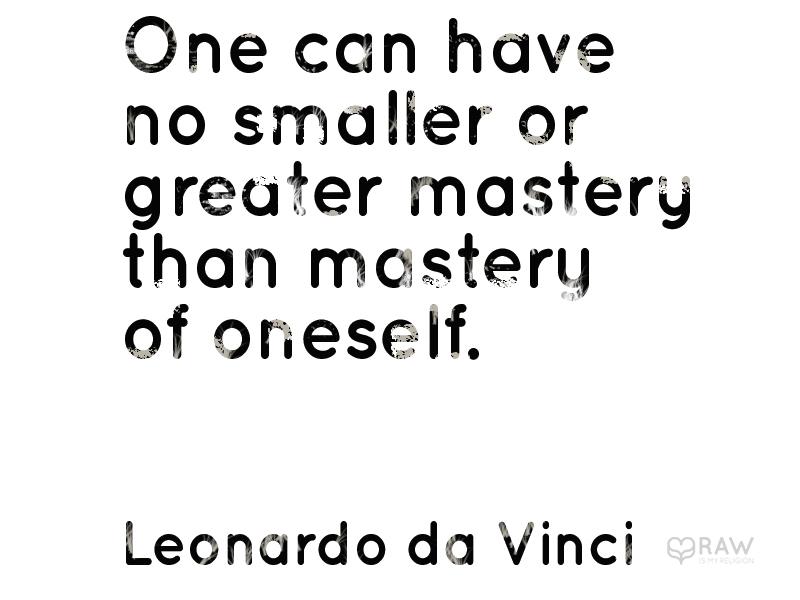 quote mastery oneself da vinci